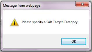 Fig 6 - this image shows warning sign for Salt Target Required Message